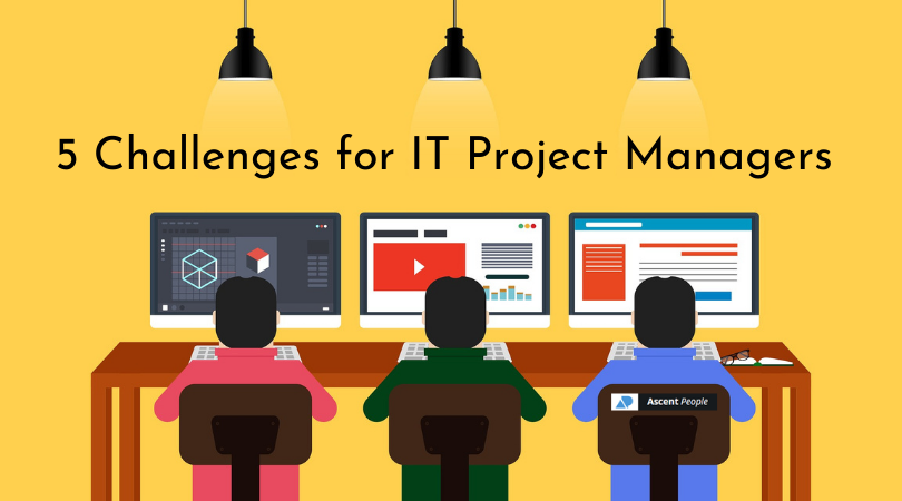 5 Challenges for IT Project Managers in 2021-22