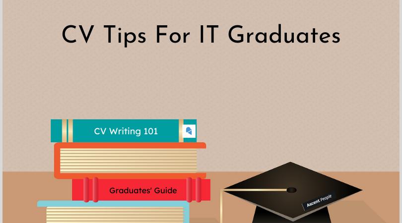CV Tips For IT Graduates