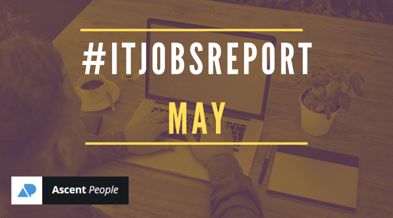 IT Jobs Report May – Are You Having Trouble Locking Down A Tech Role?