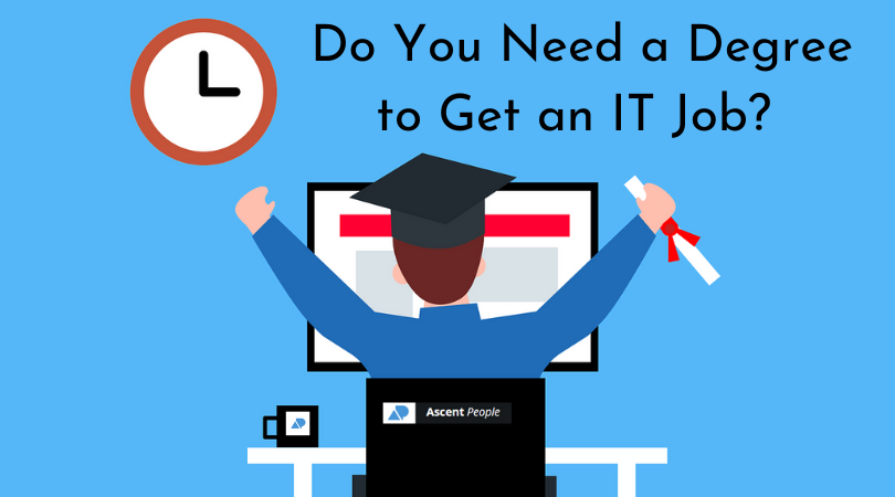 Do You Need a Degree to Get an IT Job?