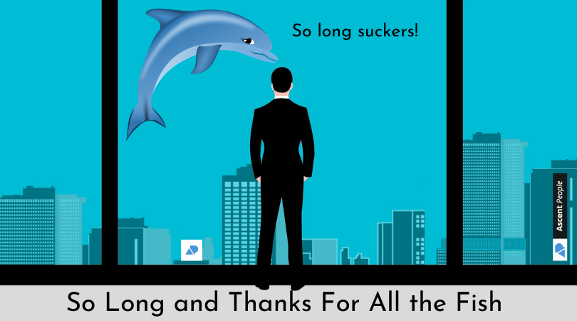So Long And Thanks For All The Fish, or How Not To Resign