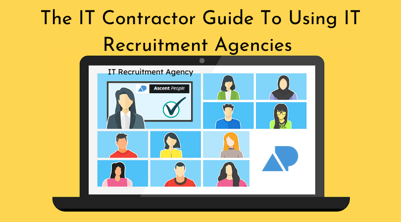 The IT Contractor Guide To Using IT Recruitment Agencies