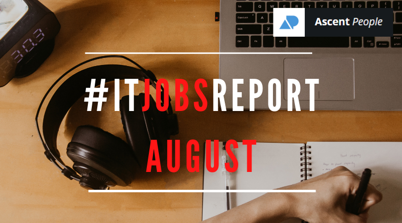 IT Jobs Report August – Recruitment Reaches New Heights