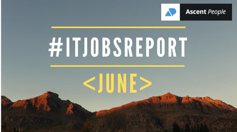 IT Jobs Report June – Spike in Figures Signals Return of IT Talent