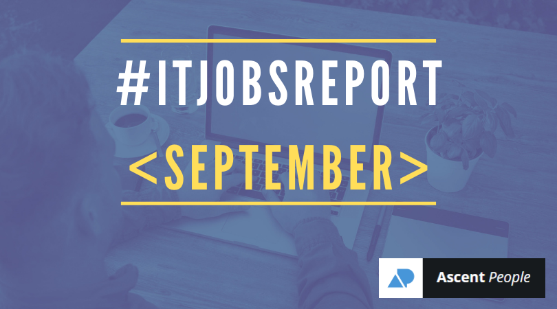 IT Jobs Report September – Not Exactly Business As Usual, But…