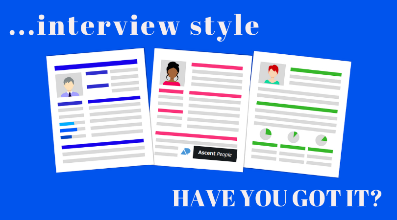 Do You Have Style? Yeah, But Do You Have Interview Style?