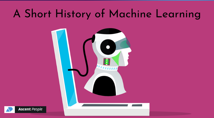 A Short History of Machine Learning
