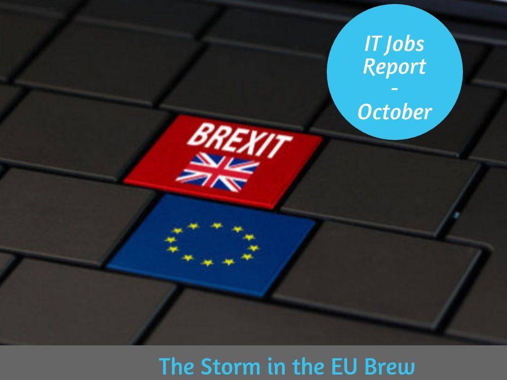 IT Jobs Report October – The Storm In The EU Brew