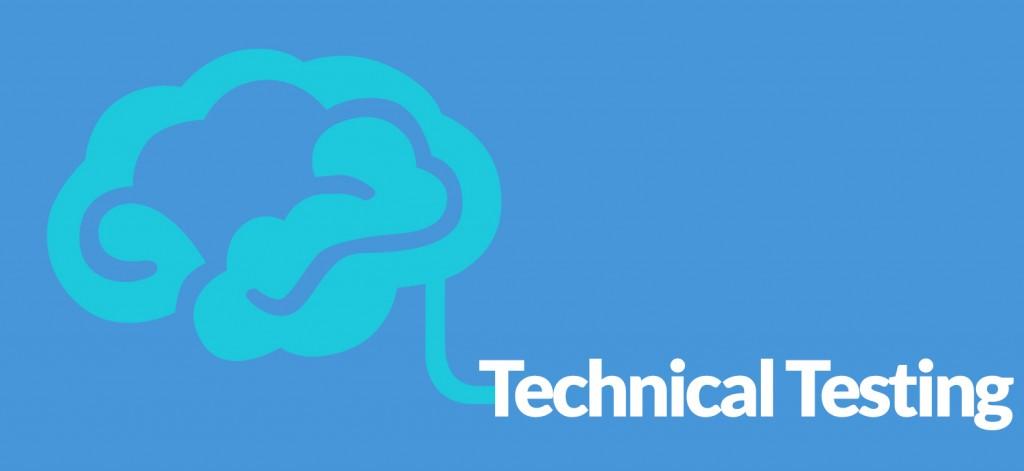 Technical <em> Testing </em>